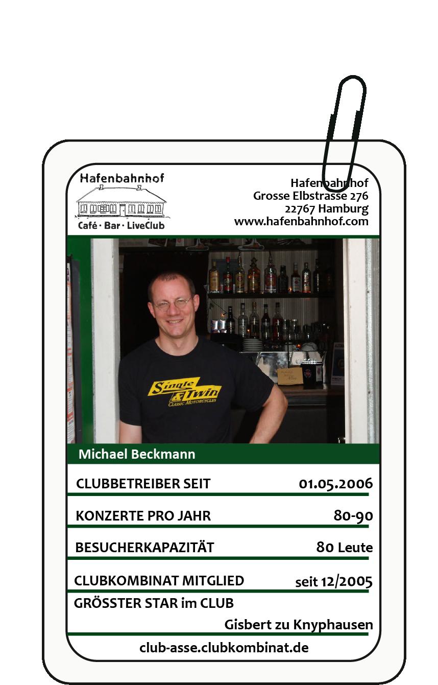 Club-Ass: Michael Beckmann / Hafenbahnhof