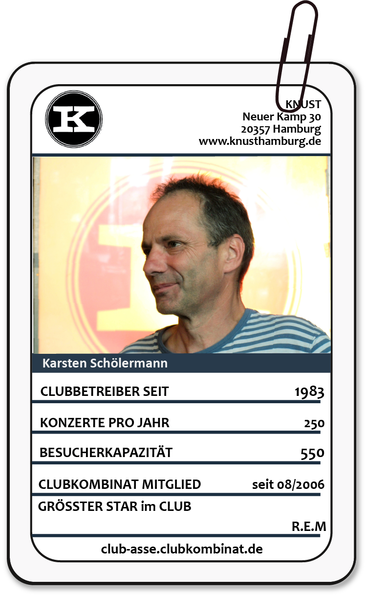 Club-Ass: Karsten Schölermann / Knust