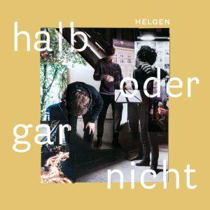 Helgen - Halb oder gar nicht Album Cover