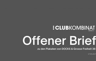 Offener Brief des Clubkombinat Hamburg e.V. bzgl. DOCKS und Grosse Freiheit 36
